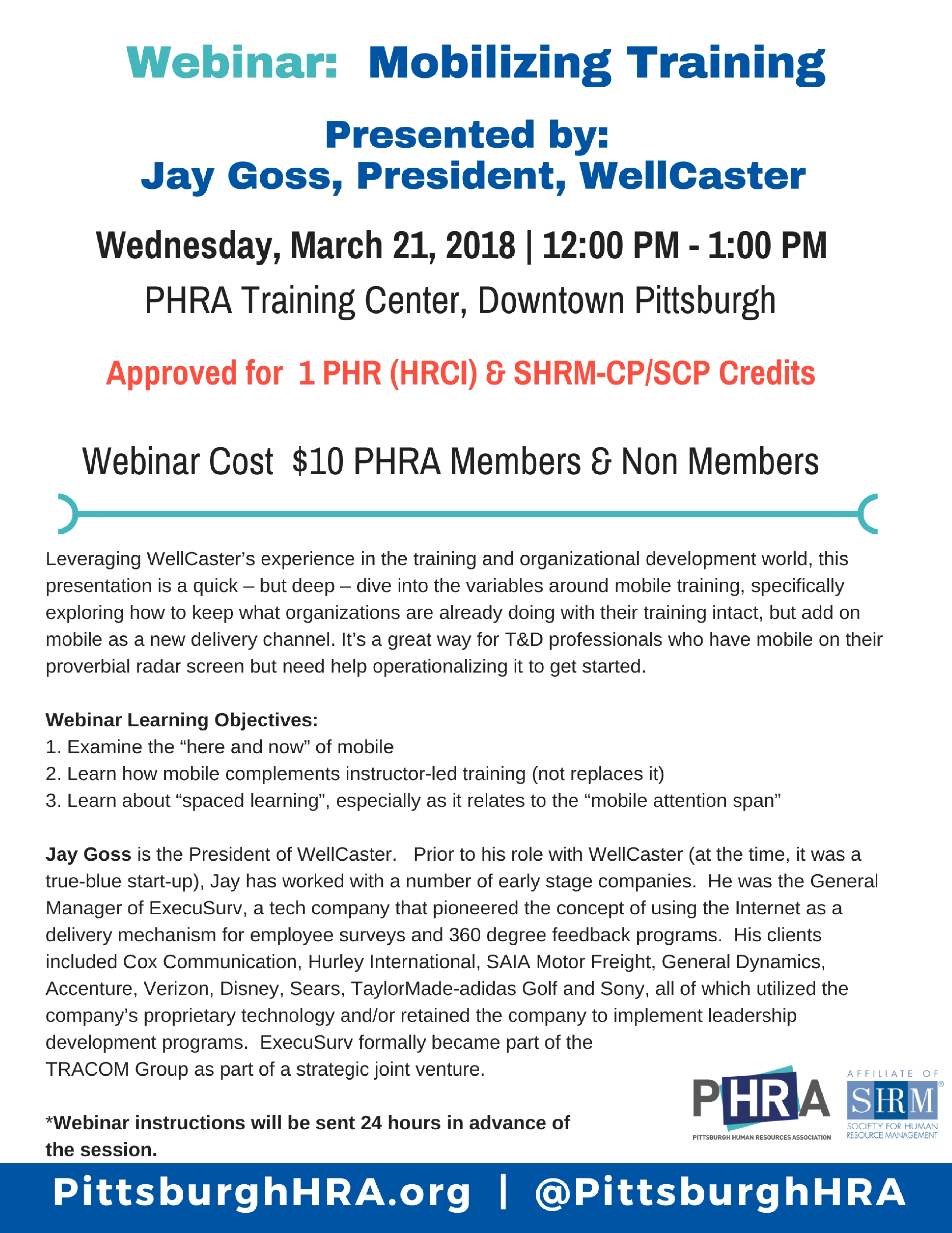 Mobilizing training pittsburgh human resources association about the presenter jay goss is the president of wellcaster prior to his role with wellcaster at the time it was a true blue start up jay has worked xflitez Image collections
