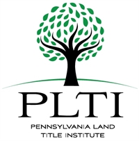 PLTI-Business Insurance - Guide for the Title Agent - Pittsburgh & King of Prussia - March 15, 2018