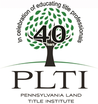 PLTI - From New Deal to Closed Deal-Title Back to Basics - KOP/Scranton - March 14, 2019