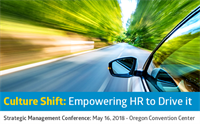 Strategic Management Conference: Culture Shift -  Empowering HR to Drive It