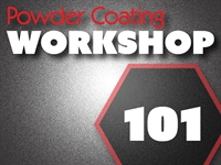 Powder Coating 101: Basic Essentials -SOLD OUT