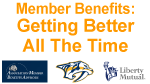 Member Benefits - Getting Better All the Time