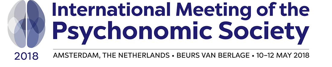 International Meeting of the Psychonomic Society * Amsterdam, The Netherlands * 10-12 May 2018