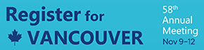 Register for Vancouver - 58th Annual Meeting - Nov 9-12