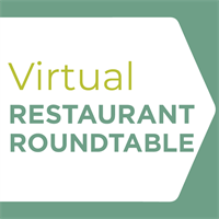 Virtual Restaurant Roundtable