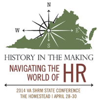2014 VA SHRM State Conference | The Homestead | April 28 - 30