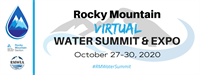 2020 Rocky Mountain Virtual Water Summit & Expo (Live & On-Demand Sessions)