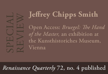 Link to open-access review of Bruegel: The Hand of the Master (Kunsthistoriches Museum, Vienna) written by Jeffrey Chipps Smith