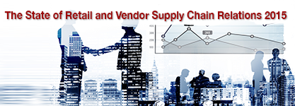 The State of Retailer-Vendor Relations 2015 Survey