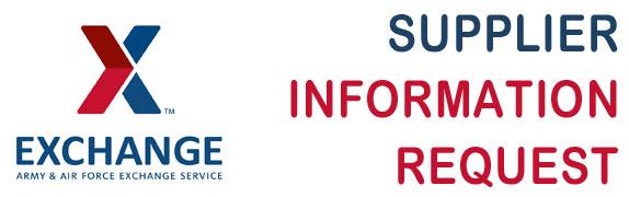 The Exchange Supplier Information Request