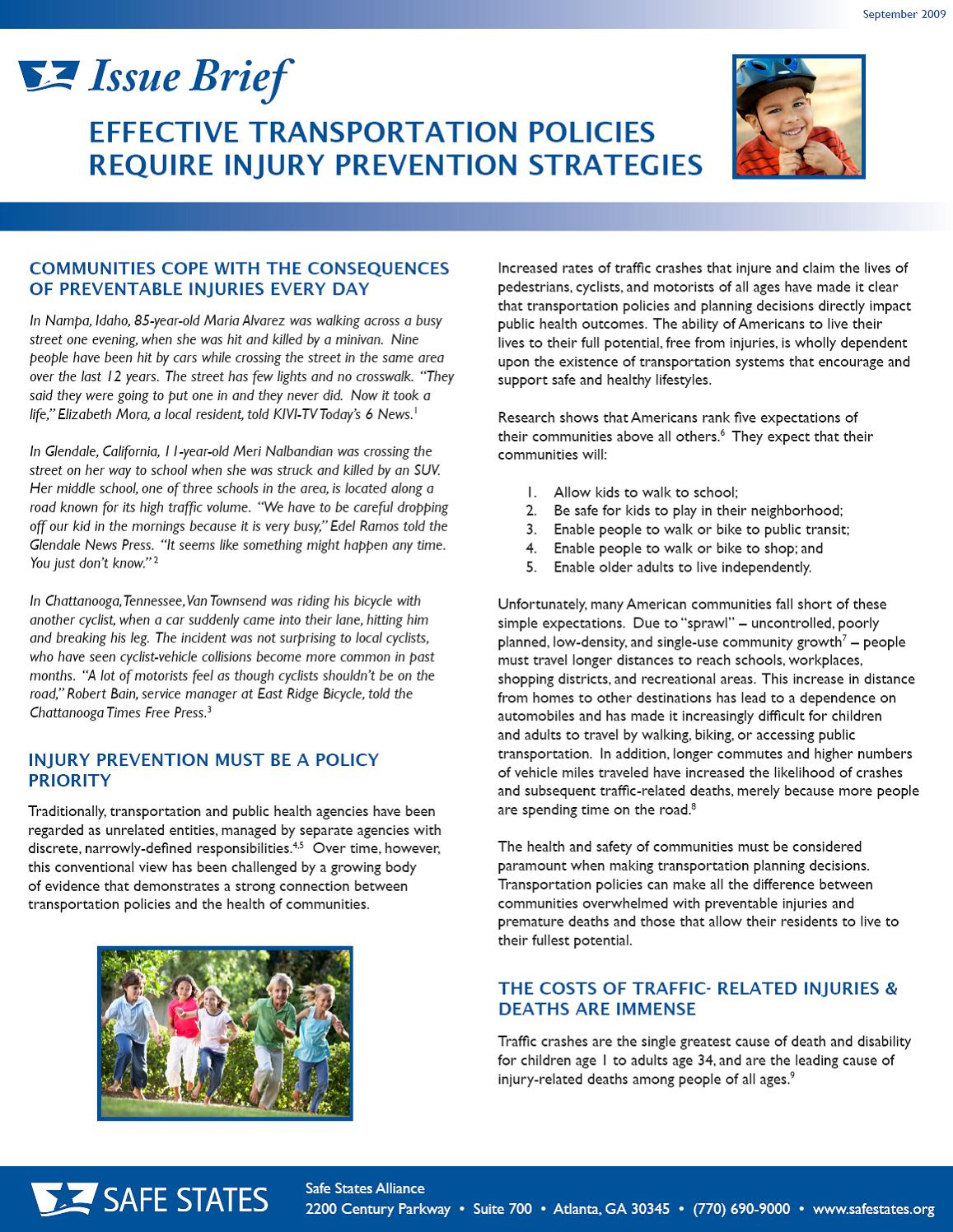 Strategies Safe States Alliance Has Developed An Issue Brief That Illustrates The Importance Of Making Injury Prevention A Priority In Development
