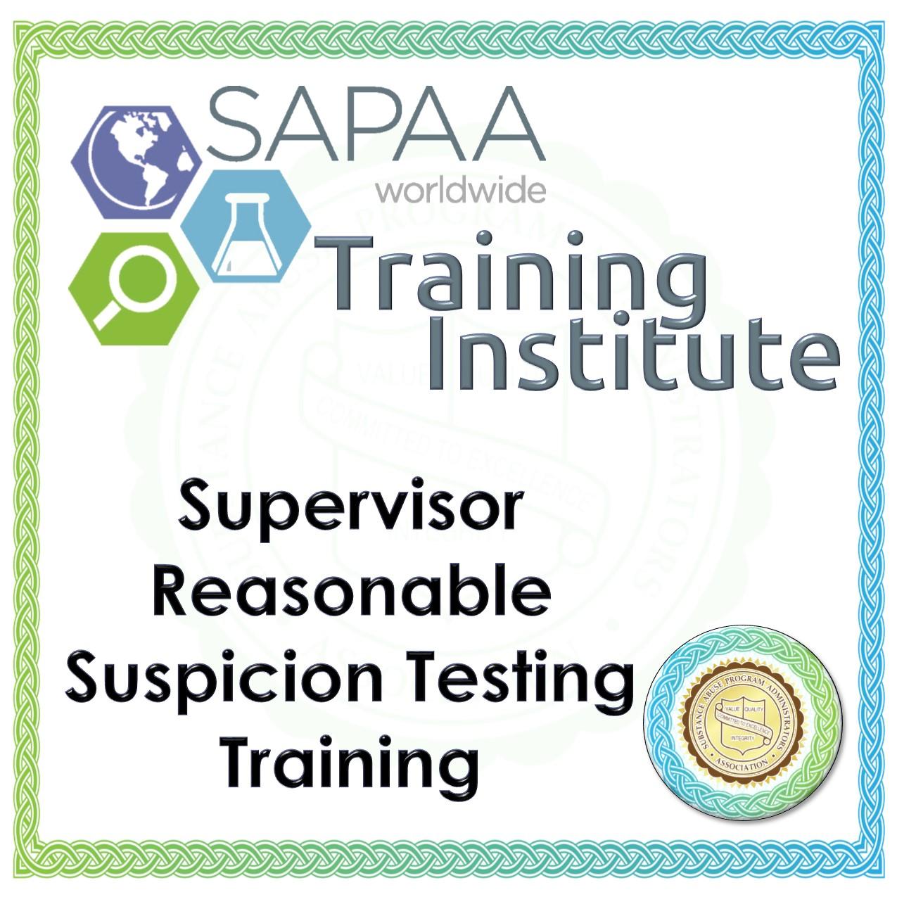 supervisor reasonable suspicion testing training substance abuse