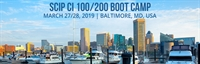 SCIP CI 100/200 Boot Camp Baltimore, MD - March 27 & 28, 2019