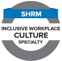 2020 SHRM Inclusive Workplace Culture Specialty Credential