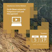 Earth Observations for Indigenous-Led Land Management