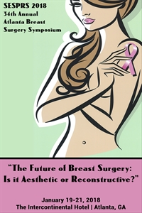 SESPRS 34th Annual 2018 Atlanta Breast Surgery Symposium