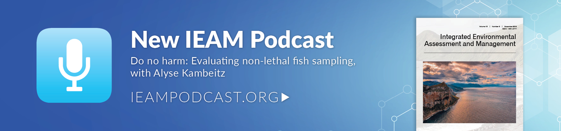 Listen to the latest IEAM Podcast