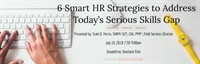 Six Smart HR Strategies to Address Today's  Serious Skills Gap