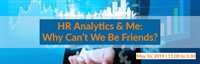 HR Analytics & Me: Why Can't We Be Friends?