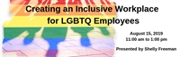 Creating an Inclusive Workplace for LGBTQ Employees