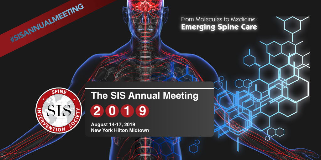 The SIS Annual Meeting - Spine Intervention Society