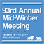 93rd Annual Mid-Winter Meeting
