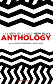 The New England New Play Anthology