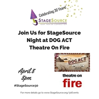 StageSource Night at Dog Act - Theatre On Fire