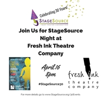 StageSource Night/Parity Party at THAT TIME THE HOUSE BURNED DOWN - Fresh Ink Theatre