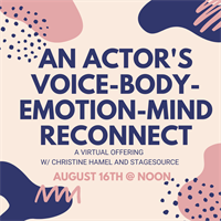 An Actor's Voice-Body-Emotion-Mind RECONNECT