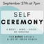 Self Ceremony: A Body-Mind-Voice Re-Ground