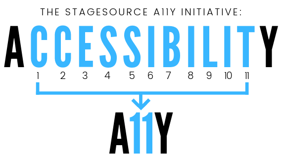 The StageSource A11Y Accessibility Initiative