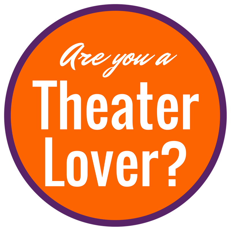 Are you a theater lover?