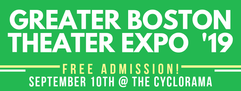 Greater Boston Theater Expo 19 free admission