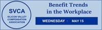 May 2019 - Benefit Trends in the Workplace