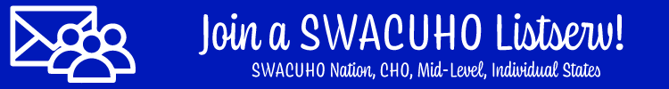 Join a SWACUHO Listserv!  SWACUHO Nation, CHO, Mid-level, Individual States