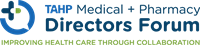 Virtual Medical + Pharmacy Directors Forum – Prioritizing Health: Solutions to Improve Member Health