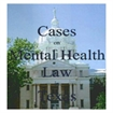 Cases on Mental Health Law in Texas