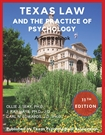 Texas Law and the Practice of Psychology (11th Edition) - 2018