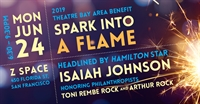 Spark Into A Flame- Theatre Bay Area's Annual Spring Benefit 2019