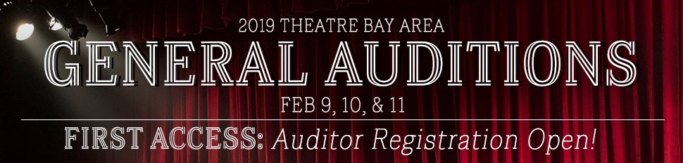 General Auditions - Theatre Bay Area
