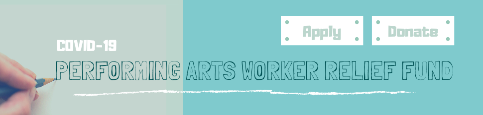 Performing Arts Worker Relief Fund