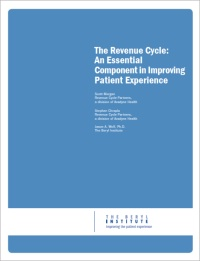 Webinar: - The Revenue Cycle: An Essential Component in Improving Patient Experience