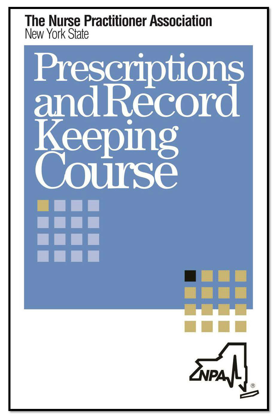 Prescriptions & Record Keeping Course - The NPA