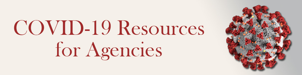 COVID-19 Resources for Home Care Agencies