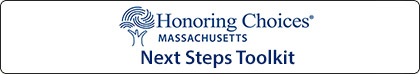 Honoring Choices: Next Steps Toolkit