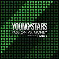 YoungStars presented by Forbes: Passion vs. Money