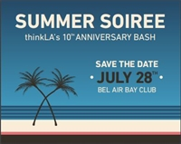 Summer Soiree - The Kick-Off Event to thinkLA's 10th Anniversary!
