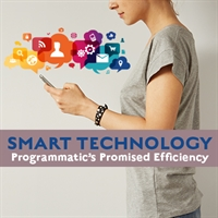 Smart Technology: Programmatic's Promised Efficiency