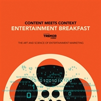 Entertainment Breakfast presented by Tremor Video